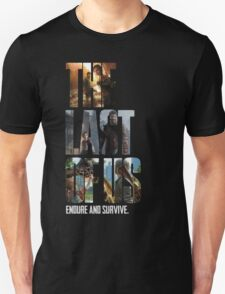 The Last of us Endure and survive Unisex T-Shirt