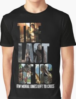 The Last of us Few Moral Lines Left Graphic T-Shirt
