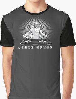 Jesus Raves Graphic T-Shirt