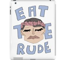 DR. EAT THE RUDE iPad Case/Skin