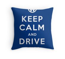 Keep Calm and Drive VW (Version 02) Throw Pillow