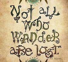 Not All Who Wander  by jenndalyn