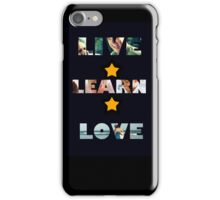 LIVE LEARN LOVE iPhone Case/Skin