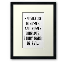 Knowledge is Power (white) Framed Print