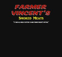 Farmer Vincent's Smoked Meats Unisex T-Shirt