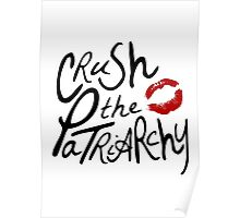 Crush the Patriarchy Poster
