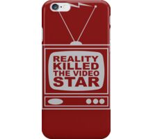 Reality Killed the Video Star iPhone Case/Skin
