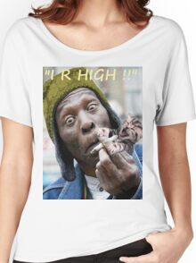 """""""I R High!!"""" Women's Relaxed Fit T-Shirt"""