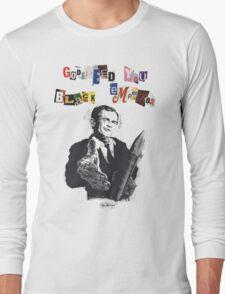 Godspeed You! Bush Long Sleeve T-Shirt