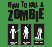 How to Kill a Zombie by Emilyne