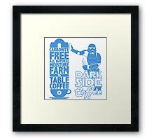 Dark Side Coffee  Framed Print
