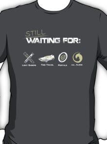Still Waiting - Minimalist T-Shirt