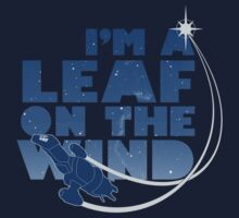 I'm a Leaf on the Wind Kids Clothes