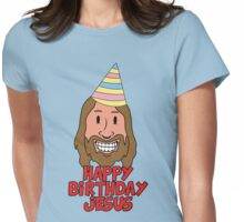 Happy Birthday Jesus Womens Fitted T-Shirt