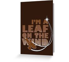 Leaf on the Wind - Browncoats Edition Greeting Card
