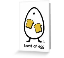 toast on egg Greeting Card