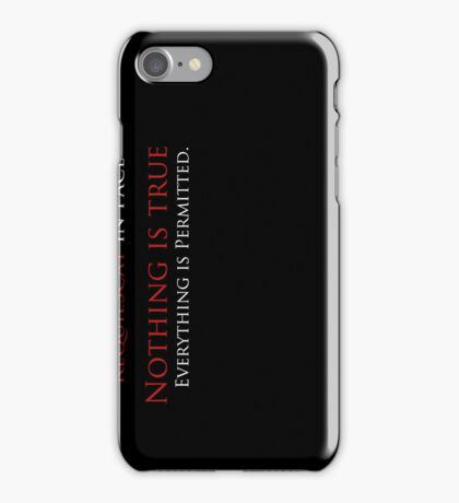 Nothing is True, Everything is permitted case Case (Black) iPhone Case/Skin