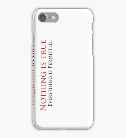 Nothing is True, Everything is permitted case Case (White) iPhone Case/Skin