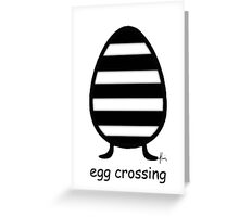 egg crossing Greeting Card