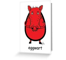 eggwart Greeting Card
