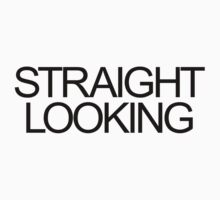 Straight Looking by Adam Campen