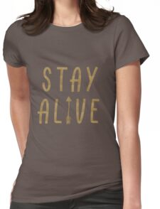 Stay Alive - Hunger Games (Gold) Womens Fitted T-Shirt