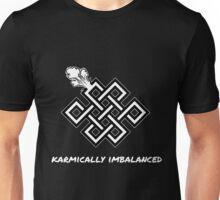 Karmically Imbalanced Dark Unisex T-Shirt