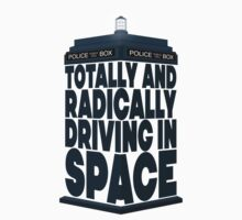 Totally And Radically Driving In Space Baby Tee