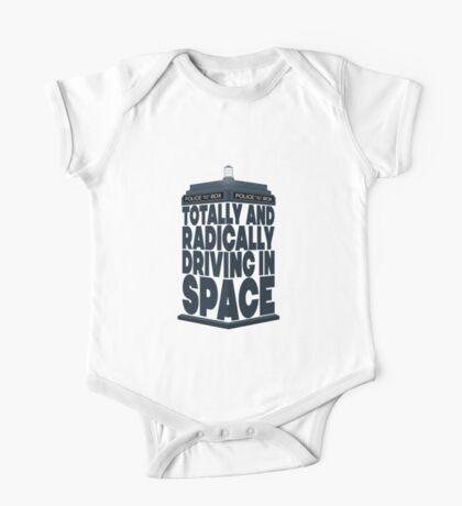Totally And Radically Driving In Space One Piece - Short Sleeve