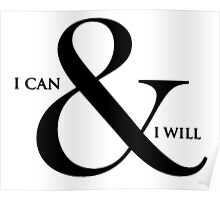 I can and I will! Poster