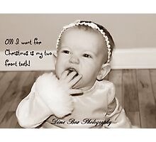 all i want for christmas is my two front teeth! Photographic Print