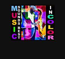 Music Sounds BEST in COLOR Unisex T-Shirt