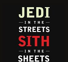 Jedi In The Streets Sith in the Sheets by jaffrywardjr