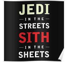 Jedi In The Streets Sith in the Sheets Poster