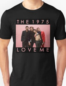 The 1975 Love Me T-Shirt
