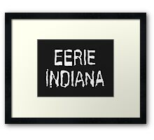 Eerie Indiana - Creepy TV Show Framed Print