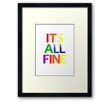 It's All Fine (Johnlock) ~ Rainbow Framed Print