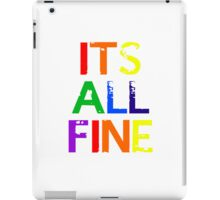 It's All Fine (Johnlock) ~ Rainbow iPad Case/Skin