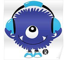Cute Sound Monster with Headphone Poster