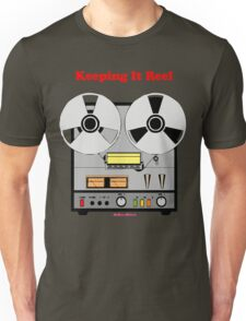 Keeping It Reel Unisex T-Shirt