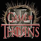 Game of Thorns by Buckwhite