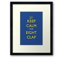 Keep Calm and Eight Clap Framed Print