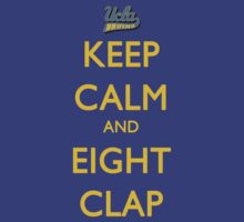 Keep Calm and Eight Clap by jdotcole