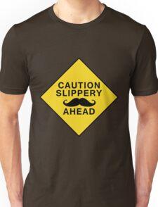 Caution Slippery Mustache T-Shirt
