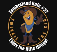 Twinkie the Kid Zombieland Rule 32 Enjoy the little things by BrBa