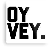Oy vey  Metal Print