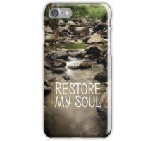 Restore my soul iPhone Case/Skin