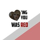 Loving You Was Red by Malik Earnest