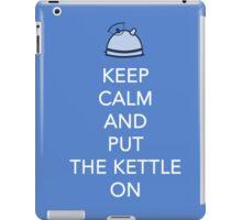 Keep The Kettle On iPad Case/Skin