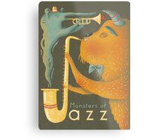 Monsters of Jazz Metal Print